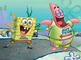spongebob and patrick is my best friend and me