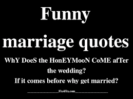 marriage quotes in quotes marriage the for