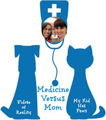 medicine versus mom archives my kid has paws