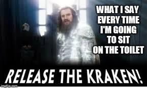 Release The Kraken Meme Generator - release the kraken memes imgflip