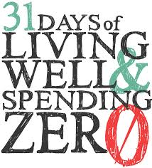Home Life by No Spend Challenge 31 Days Of Live Well Spending Zero One