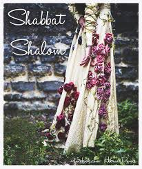 shabbat clothing 30 best shabbat shalom shavua tov images on shabbat