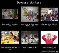 Childcare Meme - 122 best daycare memes images on pinterest funny stuff jokes and