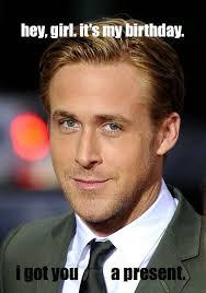 Ryan Gosling Birthday Memes - funny hot guy memes image memes at relatably com