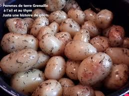 cuisiner pomme de terre grenaille pommes de terre grenaille à l ail et au thym juste une histoire de