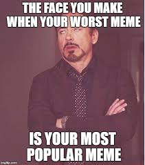 The Most Popular Memes - face you make robert downey jr meme imgflip