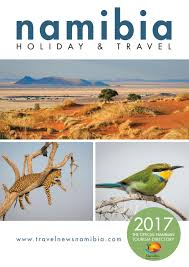 namibia holiday and travel 2017 by venture media issuu