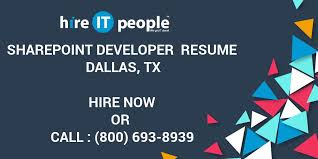 Sharepoint Developer Resume Sharepoint Developer Resume Dallas Tx Hire It People We Get