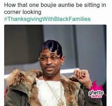 Thanks Giving Meme - auntie on thanksgiving ghetto red hot