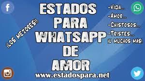 imagenes amorosas para whatsapp estados para whatsapp de amor frases para tu estado de whatsapp