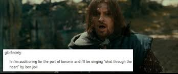 Meme Boromir - from the inappropriate audition song meme boromir i don t know if