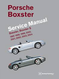 porsche boxster boxster s service manual 1997 2004 amazon co uk