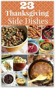 23 delicious thanksgiving side dishes food faraway places