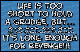 Life Is Short Meme - life is too short to hold a grudge