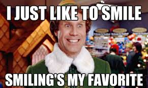 Elf Movie Meme - elf i just like to smile smiling is my favorite meme ugly