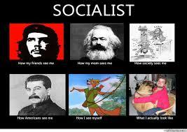 Memes Se - how my friends se me socialist memes quickmeme