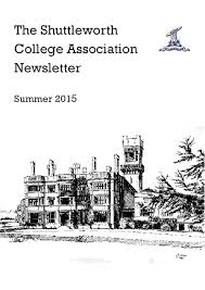 Groombridge Place Floor Plan by The Shuttleworth College Association Newsletter Summer 2015 By