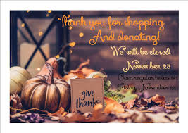 all stores closed for thanksgiving society of st vincent de