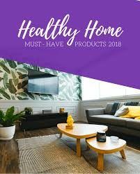 must have home items must have items for a healthy home diy home health