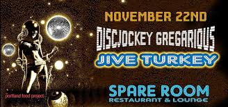 jive turkey thanksgiving disco at the spare room in