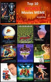 Meme Movies - my top 10 worst films meme by artist srf on deviantart