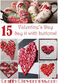 Valentine S Day Elle Decor by 15 Valentine U0027s Day Ideas Using Buttons Crafty Cleverness