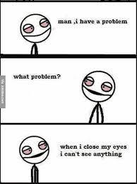 Funny Stick Figure Memes - man i have a problem meme collection pinterest humor problem
