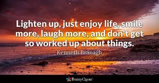 enjoy quotes brainyquote