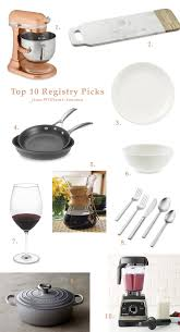 items for a wedding registry our top 10 wedding registry items from williams sonoma green
