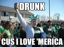 Cus Memes - drunk cus i love merica yup beer misc quickmeme