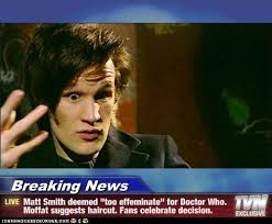 doctor who hairstyles breaking news matt smith deemed too effeminate for doctor who