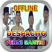 despacito anak santri despacito versi santri offline apk 1 0 download only apk file