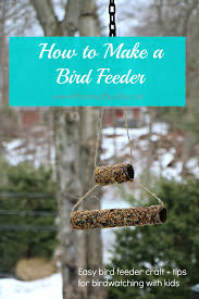 diy bird feeder craft u0026 bird watching tips for kids mommy u0027s bundle