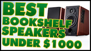 Top Bookshelf Speakers Under 500 10 Best Bookshelf Speakers Under 1000 Reviews 2017 Youtube