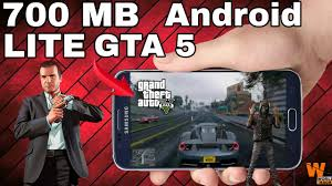 gta 5 data apk 700mb now gta 5 lite apk data for android