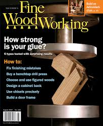 Fine Woodworking Magazine Subscription Discount by 192 U2013july Aug 2007 Finewoodworking