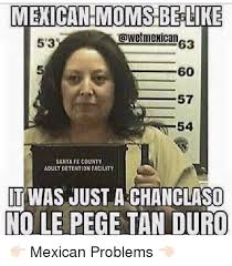 Memes Mexican - 25 best memes about mexican mom mexican mom memes