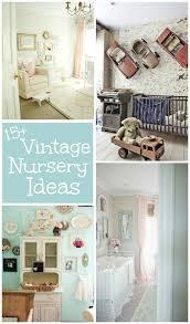 Vintage Nursery Decor 15 Vintage Nursery Ideas Design Dazzle
