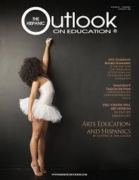 the hispanic outlook on education magazine by hispanic outlook on