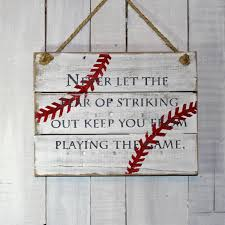 Baseball Bedroom Decor Sports Pallet Sign Never Let The Fear Of Striking Out Keep