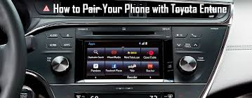 toyota tacoma bluetooth setup how to pair your phone with toyota entune bluetooth