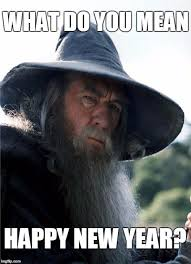 Gandalf Meme - gandalf new year meme zachary totah