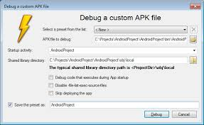 how do i open an apk file debugging arbitrary apk files with visual studio visualgdb tutorials