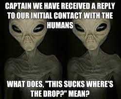 Funny Aliens Meme - funny alien memes i m not saying it was aliens slapwank