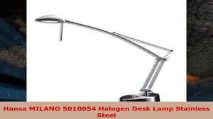 hansa milano 5010054 halogen desk lamp stainless steel youtube