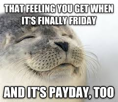 Finally Friday Meme - livememe com seal of approval