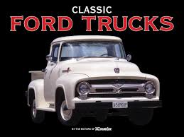 Classic Ford Truck Images - classic ford trucks auto editors of consumer guide 9781450841542