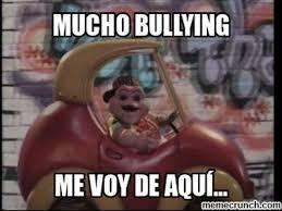 Memes De Bullying - bullying