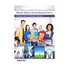 anforme revision guide to a level business year 2 themes 3 and 4