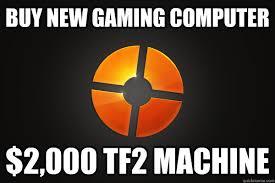 Team Fortress 2 Memes - team fortress 2 memes quickmeme